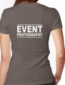 event photography Womens Fitted T-Shirt