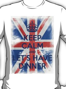KEEP CALM and Let's Have Dinner - UJ - Blue T-Shirt