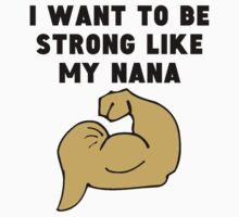 Strong Like My Nana Baby Tee