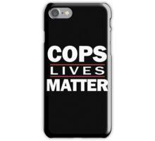 COPS LIVES MATTER. Chicago T-Shirt iPhone Case/Skin