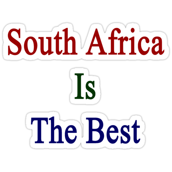 South Africa Is The Best by supernova23