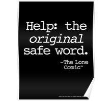 The Original Safe Word (white type on black) Poster