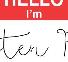 Hello I'm Gluten Free Sticker