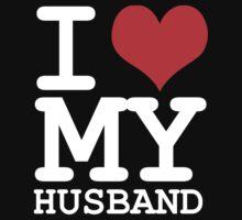 I love my husband by WAMTEES