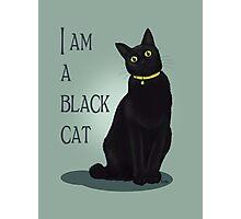 I am a black cat Photographic Print