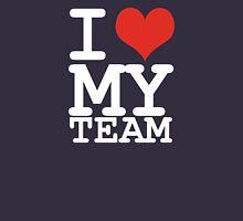 I love my team Unisex T-Shirt