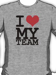 I love my team T-Shirt