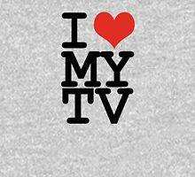 I love my TV Unisex T-Shirt