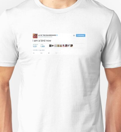 "Lil B Tweet ""I Am A Bird Now"" Unisex T-Shirt"