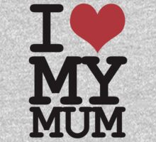 I love my mum Kids Tee