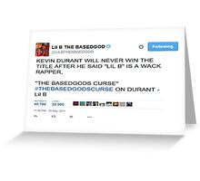 Lil B Kevin Durant Curse Tweet Greeting Card