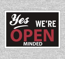 Yes we are open minded by WAMTEES
