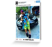 "Riff Raff Tweet ""Rap Game Blues Clues"" Greeting Card"