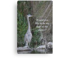 Would you like to be my date for the dance. Metal Print