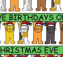 Christmas Eve Birthday, December 24th. Sticker