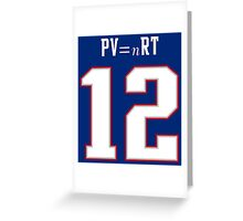 IDEAL GAS LAW - TOM BRADY, PATRIOTS, DEFLATEGATE (Blue) Greeting Card