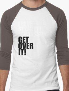 I love Scarlett Johansson. Get over it! Men's Baseball ¾ T-Shirt