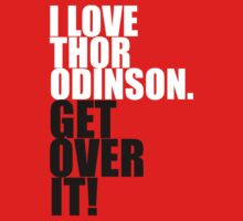 I love Thor Odinson. Get over it! Kids Clothes