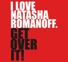 I love Natasha Romanoff. Get over it! Kids Clothes