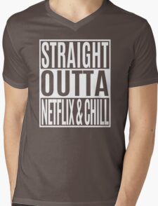 Straight Outta Netflix and Chill Mens V-Neck T-Shirt