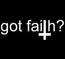 Got Faith? by Chris Ryan
