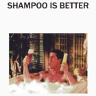 shampoo is better by cactus80