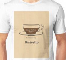 Coffee Addict, Ristretto Unisex T-Shirt