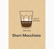 Coffee Addict, Short Macchiato Unisex T-Shirt