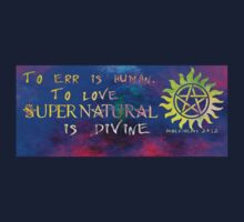 To err is human, to love Supernatural is Divine 2 by Amberdreams
