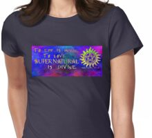To err is human, to love Supernatural is Divine 2 Womens Fitted T-Shirt