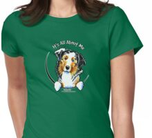Australian Shepherd :: It's All About Me Womens Fitted T-Shirt