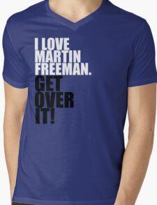 I love Martin Freeman. Get over it! Mens V-Neck T-Shirt
