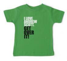 I love Andrew Scott. Get over it! Baby Tee