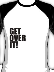 I love Jim Moriarty. Get over it! T-Shirt
