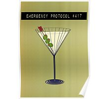 Emergency Protocol #417 Poster