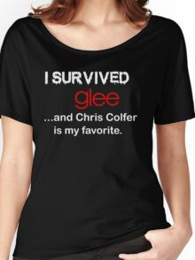I survived glee...and Chris Colfer is my favorite. Women's Relaxed Fit T-Shirt