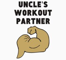 Uncle's Workout Partner Baby Tee