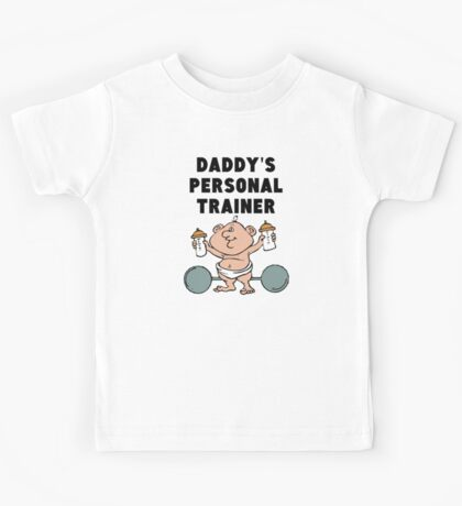 Daddy's Personal Trainer Kids Tee