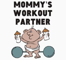Mommy's Workout Partner Baby Tee