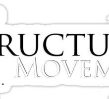 Structure Movement Sticker