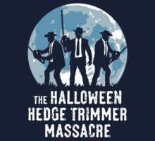The Halloween Hedge Trimmer Massacre by MrFaulbaum