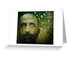How can I expand in the face of my fears when I realize whom I've become? Greeting Card