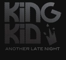 KiNG KiD Another Late Night by shotsinthedark