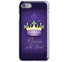Queen of the Road iPhone Case/Skin