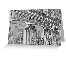 The Crutched Friar pub London Greeting Card