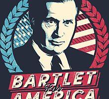 Bartlet for America  by Tom Trager