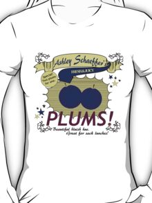 Ashley Schaeffer's Plums T-Shirt