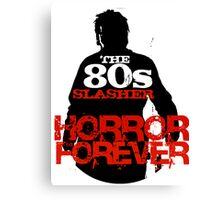 The 80s Slasher Canvas Print