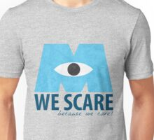 We Scare Because We Care! Unisex T-Shirt