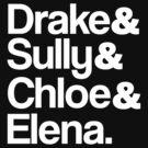 Drake & Sully & Chloe & Elena. (White Font) by ScottW93